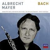 """Bach - Werke f�r Oboe und Chorvon """"Albrecht Mayer"""""""