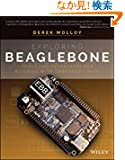 Exploring BeagleBone: Tools and Techniques for Building with Embedded Linux