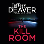The Kill Room: Lincoln Rhyme, Book 10 | Jeffery Deaver