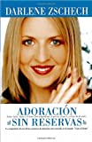 img - for Adoracion Sin Reservas (Spanish Edition) book / textbook / text book