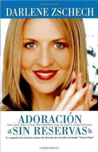 Best Price Adoracion Sin Reservas Spanish Edition088419910X