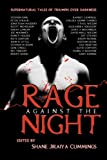 img - for Rage Against the Night book / textbook / text book