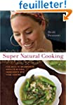 Super Natural Cooking: Five Delicious...
