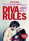 DIVA RULES LOVE&SEX vol.2 ~人には聞けない「恋愛+セックス」編(GLITTER BOOK)