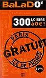 echange, troc Collectif - BALAD'0 Guide Ile-de-France 2010-2011 - 300 loisirs gratuits à Paris et en Ile-de-France