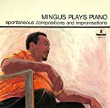 Mingus Plays Piano by Mingus, Charles (2012-06-19) 【並行輸入品】