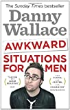 """Awkward Situations for Men. Danny Wallace"" av Danny Wallace"