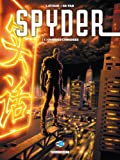 Spyder, Tome 1 : Ombres chinoises