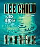 Never Go Back: A Jack Reacher Novel