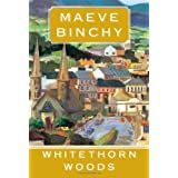 Whitethorn Woods ~ Maeve Binchy