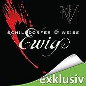 Ewig (Sina und Wagner 1) | [Gerd Schilddorfer, David Weiss]