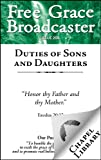img - for Free Grace Broadcaster - Issue 208 - Duties of Sons and Daughters book / textbook / text book