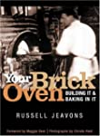 Your Brick Oven: Building it and Baki...