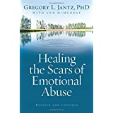Healing the Scars of Emotional Abuse ~ Ann McMurray