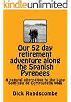 Our 52 day retirement adventure along the the Spanish Pyrenees