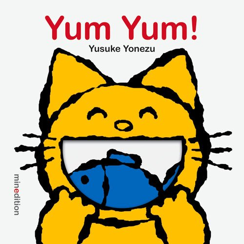 Yum Yum! (Yonezu Board Book)