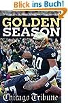 Golden Season: The Notre Dame Fightin...