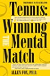 Tennis: Winning the Mental Match