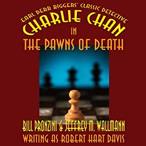 Charlie Chan in The Pawns of Death | [Bill Pronzini, Jeffrey M. Wallmann, Jeffrey M. Wallmann]