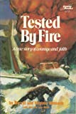 img - for Tested by Fire Paperback 1976 book / textbook / text book