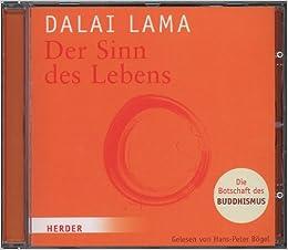 dalai lama der sinn des lebens die botschaft des. Black Bedroom Furniture Sets. Home Design Ideas