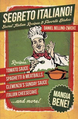segreto-italiano-secret-italian-recipes-favorite-dishes