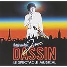 Il Etait Une Fois Joe Dassin : Le Spectacle Musical