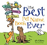 Wayne Bryant Eldridge The Best Pet Name Book Ever