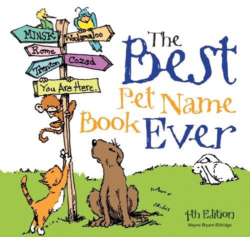 The Best Pet Name Book Ever