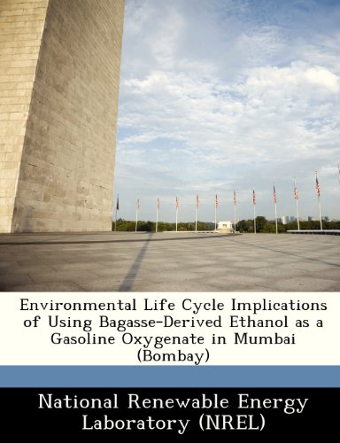 Environmental Life Cycle Implications of Using Bagasse-Derived Ethanol as a Gasoline Oxygenate in Mumbai (Bombay)