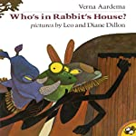 Who's in Rabbit's House? | Verna Aardema