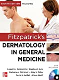 Fitzpatricks Dermatology in General Medicine, Eighth Edition, 2 Volume set 8th by Goldsmith, Lowell, Katz, Stephen, Gilchrest, Barbara, Paller (2012) Hardcover