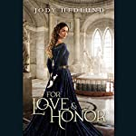 For Love and Honor | Jody Hedlund