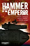 img - for Hammer of the Emperor: An Imperial Guard Omnibus (Warhammer 40,000) book / textbook / text book