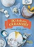 Kitchen Creamery: Making Yogurt, Butter & Cheese at Home
