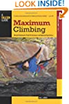 Maximum Climbing: Mental Training For...