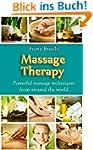 Massage: Massage Therapy: Powerful ma...