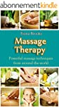 Massage: Massage Therapy: Powerful ma...