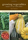 img - for Growing Vegetables West of the Cascades, 6th Edition: The Complete Guide to Organic Gardening book / textbook / text book