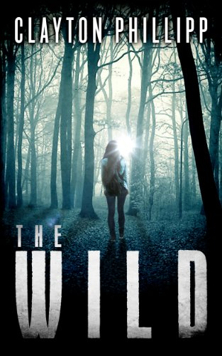 The Wild by Clayton Phillipp ebook deal