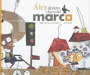 Alex Dentro y Fuera del Marco: Amazon.es: Magolo Cardenas