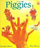 Piggies: Lap-Sized Board Book (0152056327) by Wood, Audrey