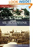 St. Augustine (Then and Now) (Then & Now (Arcadia))