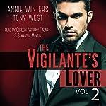 The Vigilante's Lover #2: A Romantic Suspense Thriller: The Vigilantes | Annie Winters,Tony West