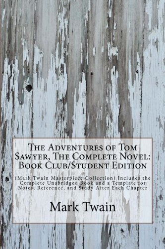 The Adventures of Tom Sawyer, The Complete Novel: Book ...