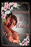 Charmed by Knight (The Fielding Brothers Saga) (Volume 2)