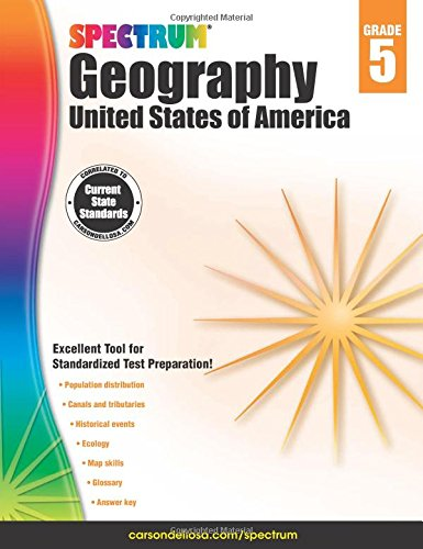 Spectrum Geography, Grade 5: United States of AmericaFrom Carson-Dellosa