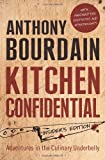 Anthony Bourdain Kitchen Confidential: Insider's Edition