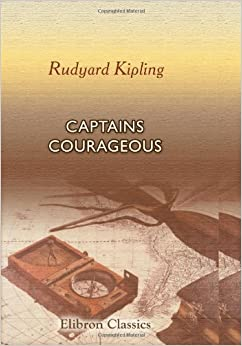 A book report on captains courageous a novel by rudyard kipling