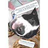Chocolate Chip Cookies and a Wired Dog: (The Story of My Wonderful Life) ~ Peter Prosser